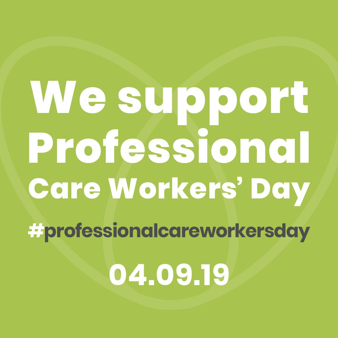Professional Care Workers Day. Time to celebrate caring roles.