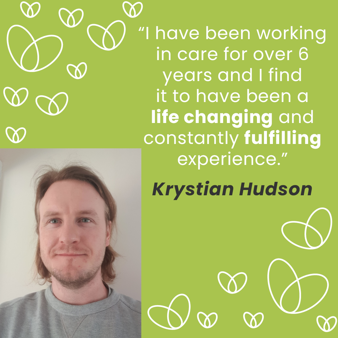 Krystian discusses why he has never looked back after completely changing his career path to start a career in Care