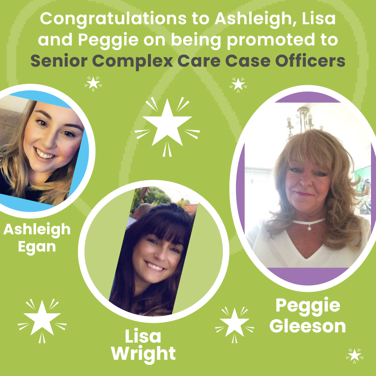 Congratulations to Ashleigh, Lisa and Peggie on being promoted to Senior Complex Care Case Officers!